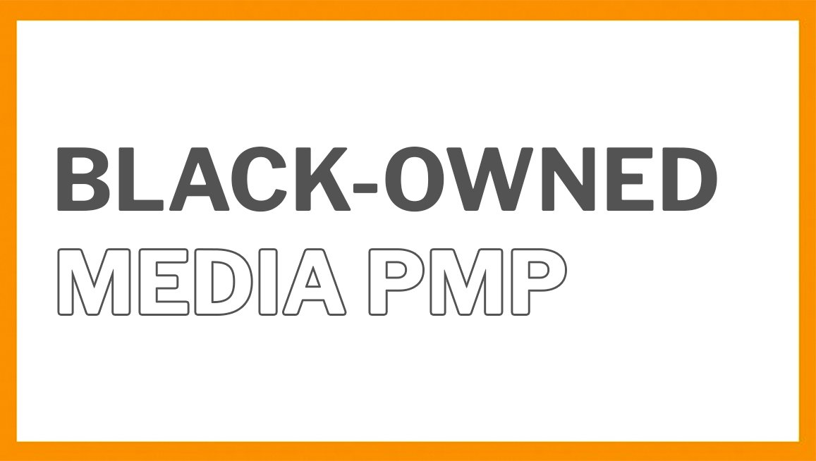Increasing our Commitment to Black-Owned Media