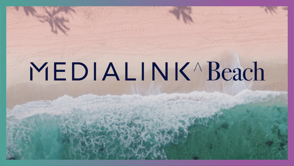 Medialink Virtual Cannes Beach: A New Era for Data
