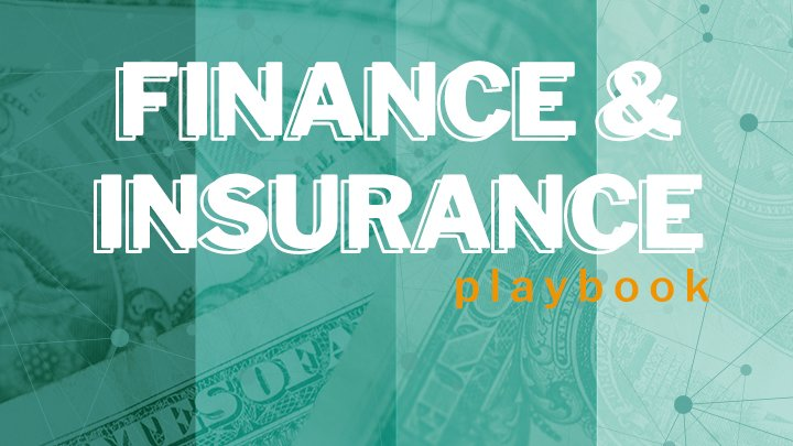 Finance & Insurance Vertical Playbook